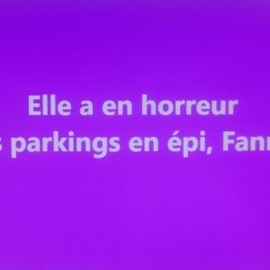 Oui, garer sa voiture sur les parkings en épi: les emplacements sont souvent étroits.