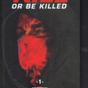 Kill or be killed, tome 1 par Ed Brubaker aux éditions Delcourt