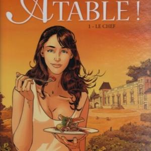Châteaux Bordeaux. À table ! Tome 1 : Le Chef