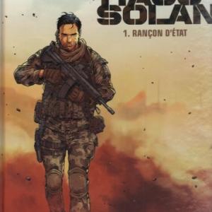 Tiago Solan, tome 1, Rançon d'état, chez Glenat