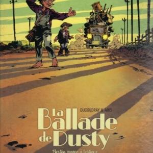 LA BALLADE DE DUSTY, Tome 1 : Bertha wagons à bestiaux