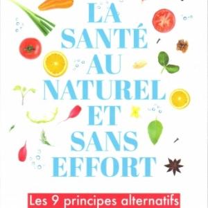La santé au naturel et sans effort, par Joseph Mercola