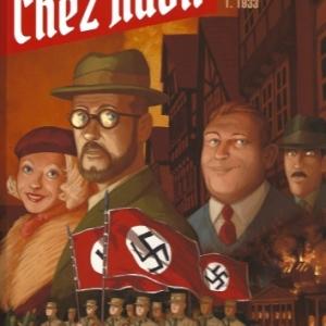 Chez Adolf. Tome 1. 1933, ou comment les Allemands vivaient l'arrivée au pouvoir d'Hitler.