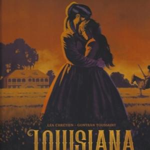 Louisiana, la couleur du sang, Tome 1