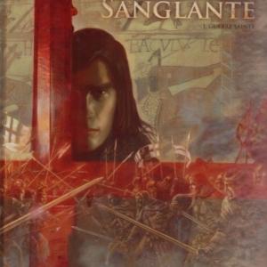 La croix sanglante - tome 1. Guerre sainte.