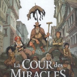 La cour des miracles, tome 1 - Anacréon, Roi des gueux