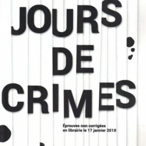 Jours de crimes, par Pascale Robert-Diard et Stéphane Durand-Souffland