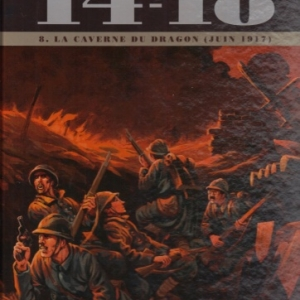14 - 18, Tome 08. La Caverne du dragon (juin 1917)