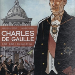CHARLES DE GAULLE, tome 4, 1958 – 1968. Jolie mois de mai.