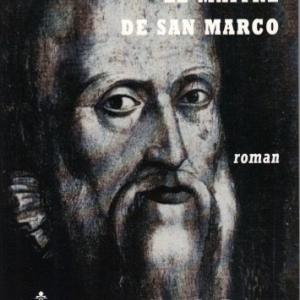 LE MAÎTRE DE SAN MARCO de Claude Raucy