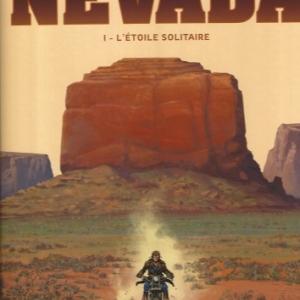 Nevada. Tome  1. L'Étoile Solitaire.