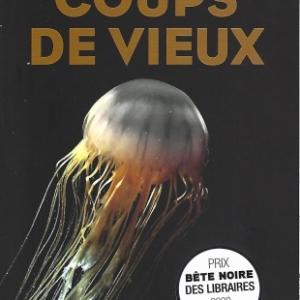 Coups de vieux, par Dominique FORMA. Un roman noir jubilatoire.