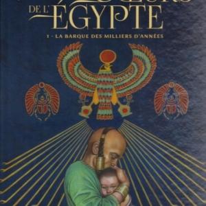 Les deux Cœurs de l'Égypte, tome 1 - La barque des milliers d'années