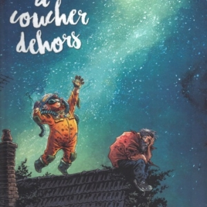 A COUCHER DEHORS, Tome 1 chez Bamboo