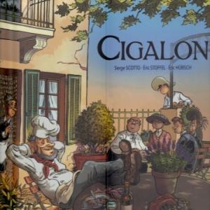 LE CIGALON, d'après Marcel Pagnol