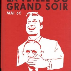 Mai 68 : La veille du grand soir
