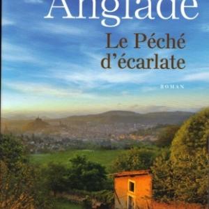 Le Péché d'écarlate de Jean ANGLADE