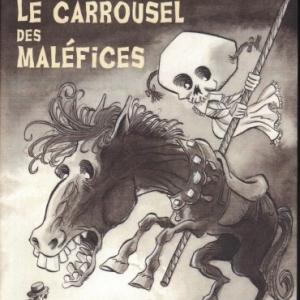 LE CARROUSEL DES MALÉFICES, par Jean Ray