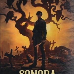 Sonora, tome 1, La vengeance, aux Editions Delcourt
