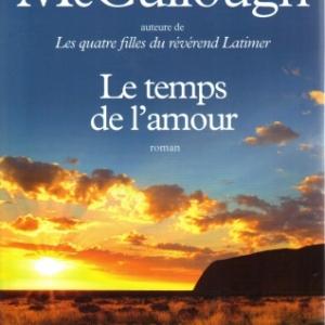 Le temps de l'amour de Colleen McCullough