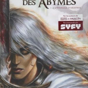 La Cathédrale des Abymes, tome 1 - L'Évangile d'Ariathie.