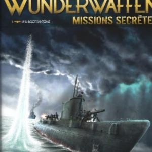 Wunderwaffen. Missions secrètes 01 - Le U-boot fantôme