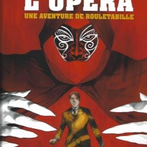 Rouletabille, tome 3 - Le Fantôme de l'Opéra