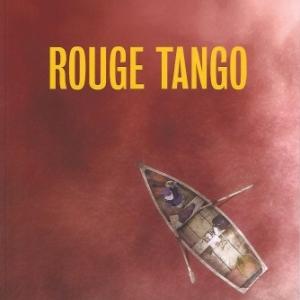 ROUGE TANGO , par Charles Aubert. Méfiez-vous de l'eau qui dort.