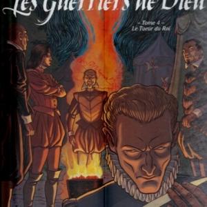 Les Guerriers de Dieu - Tome 4. Le Tueur du Roi.
