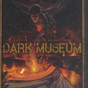 Dark Museum, Tome 2. Le Cri, chez Delcourt