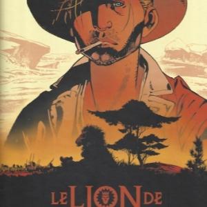 Le Lion de Judah. Sur les traces de l'Afrique mystérieuse.