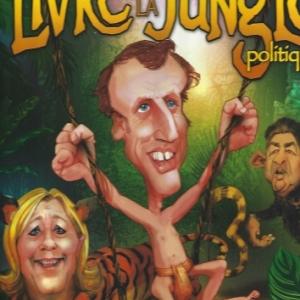 Le Livre de la jungle politique, par Jean-Louis Festjens et  Jean-Claude Morchoisne