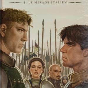 Valois, tome 01. Le Mirage italien