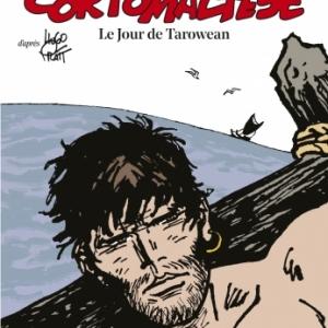 "15e Album de ""Corto Maltese"", 3e signe par (c) R. Pellejero & J. D. Canales /Ed ""Casterman"", 2020"