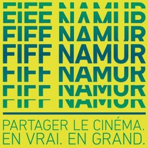 """34e """"FIFF"""", à Namur, du 27 Septembre au 04 Octobre et Décentralisation à Bruxelles, Liège et Moustier-sur-Sambre"""