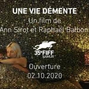 « Une Vie démente » (Raphaël Balboni & Ann Sirot) © « Imagine Film »