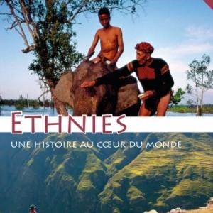 « Ethnies, une Histoire au Coeur du Monde », jusqu'au 26 Novembre