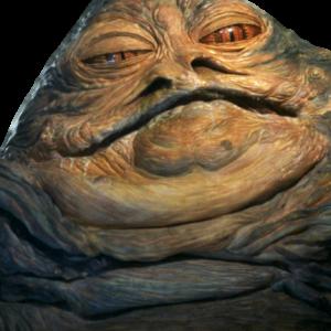 """Jabba the Hut"""