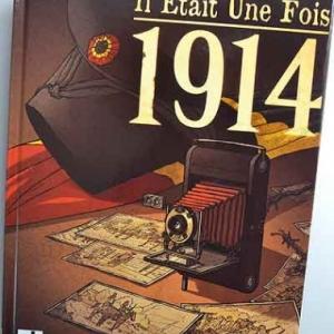 Il Etait Une Fois 1914