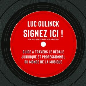 Luc GULINCK,  Signez Ici !