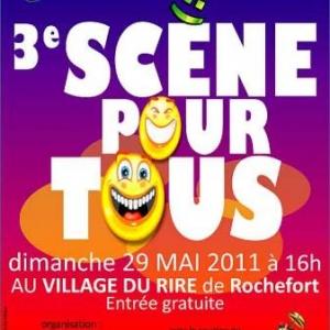 Scene pour Tous au Village du Rire  Rochefort