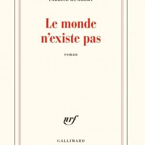 Fabrice Humbert pour «Le monde n'existe pas»