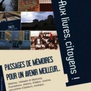 VIELSALM   « Aux livres citoyens ! » ,  « Passages de mémoires pour un avenir meilleur ».