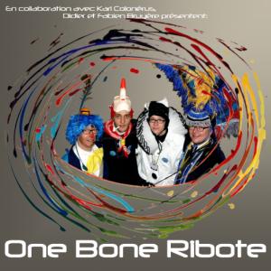 """CD de l'Union Wallonne """" One Bone Ribote """""""