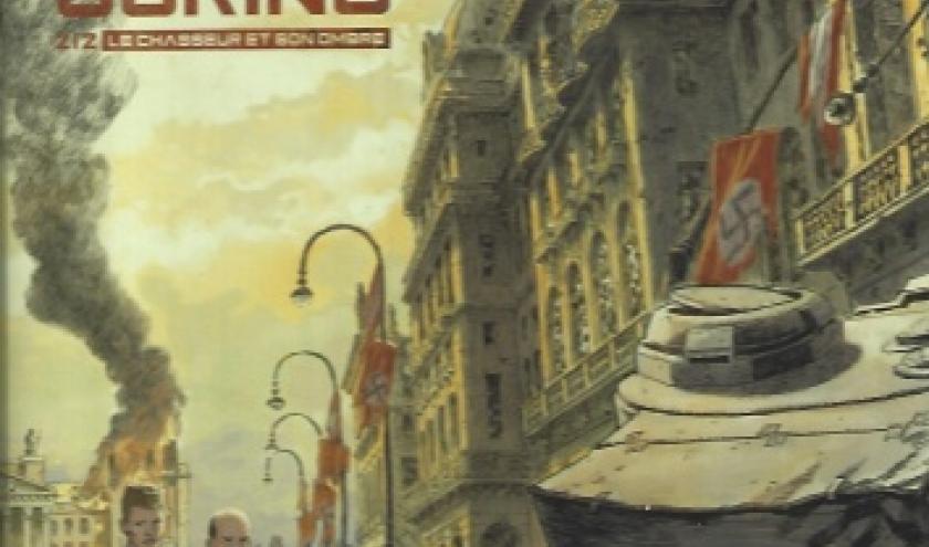 Le Frère de Göring - Tome 02. Le chasseur et son ombre