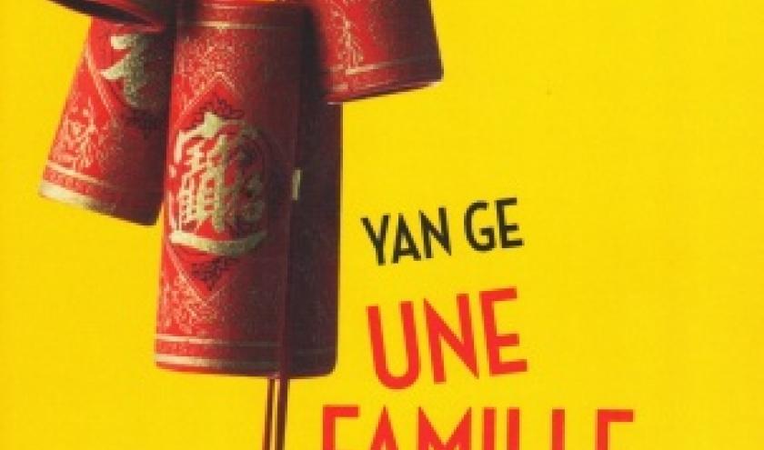 Une famille explosive, de Yan GE, chez La Presse de la Cité