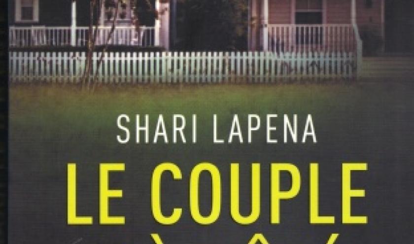 Le Couple d'à côté, de Shari LAPENA
