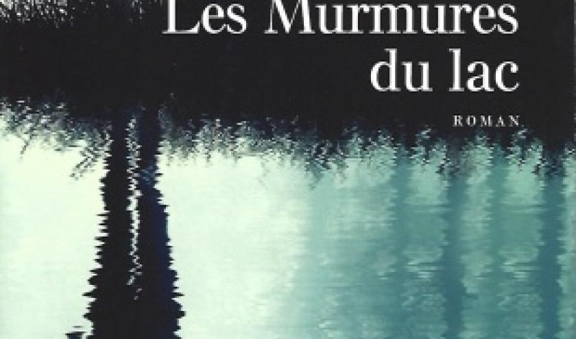 Les Murmures du lac. Un suspense vertigineux par Karine LEBERT