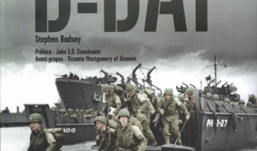 Jour J. Le Grand Atlas du débarquement, par Stephen Badsey.