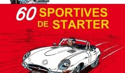 Les chroniques de Starter Tome 2, 60 Sportives de Starter de Jidehem  Dupuis.